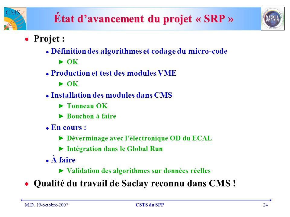État d'avancement du projet « SRP »