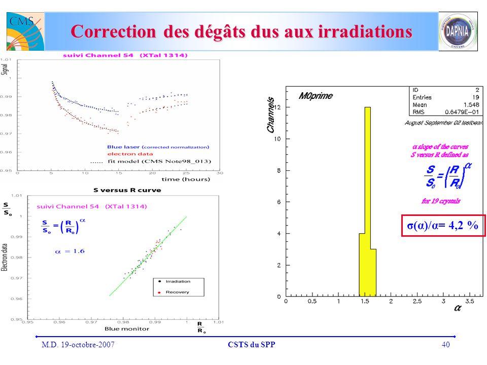 Correction des dégâts dus aux irradiations