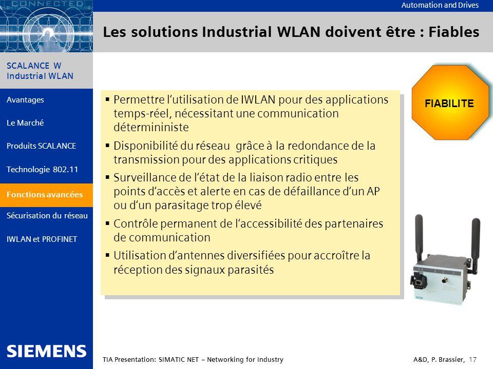 Les solutions Industrial WLAN doivent être : Fiables