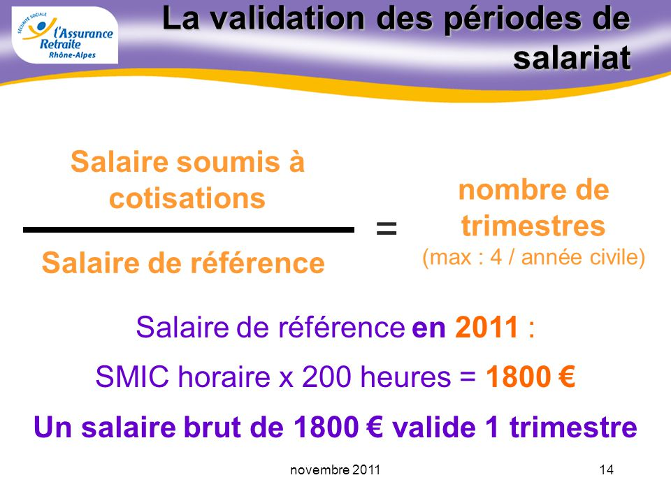 La validation des périodes de salariat