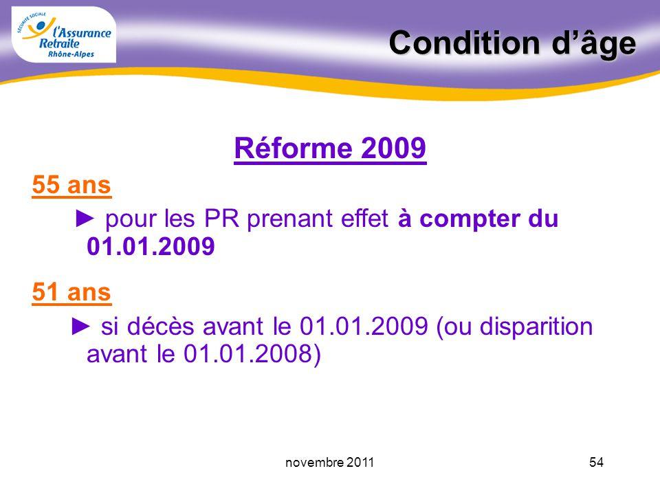 Condition d'âge Réforme 2009 55 ans