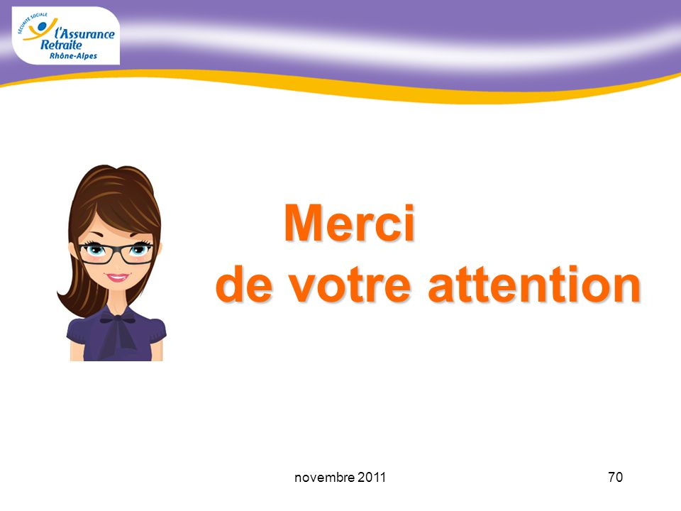 Merci de votre attention novembre 2011