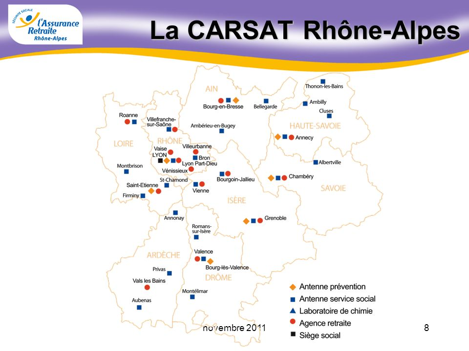La CARSAT Rhône-Alpes novembre 2011