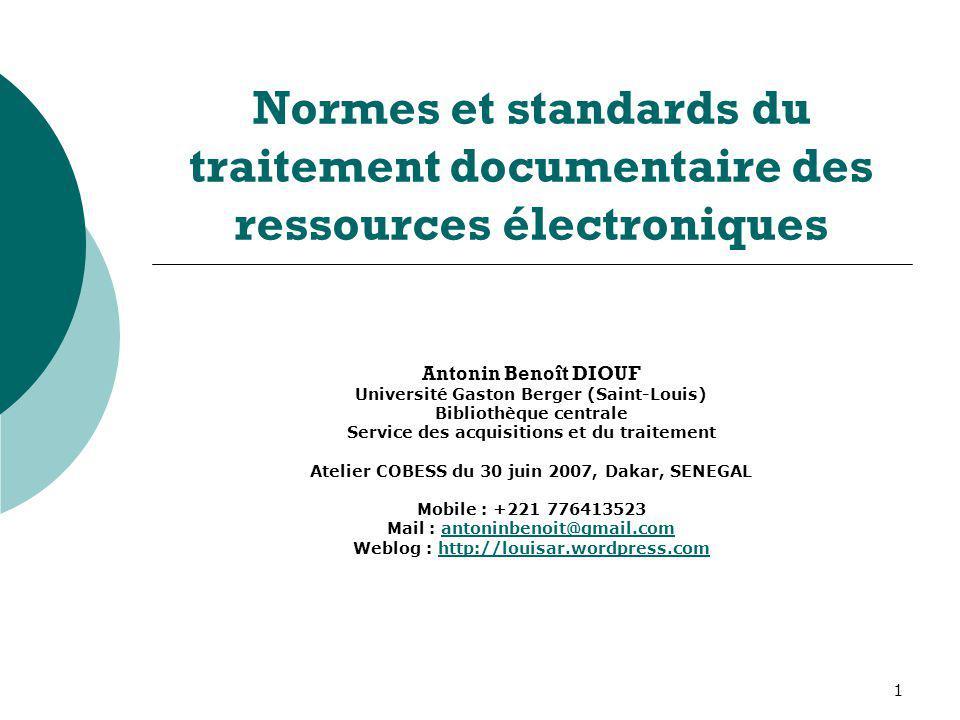 Normes et standards du traitement documentaire des ressources électroniques