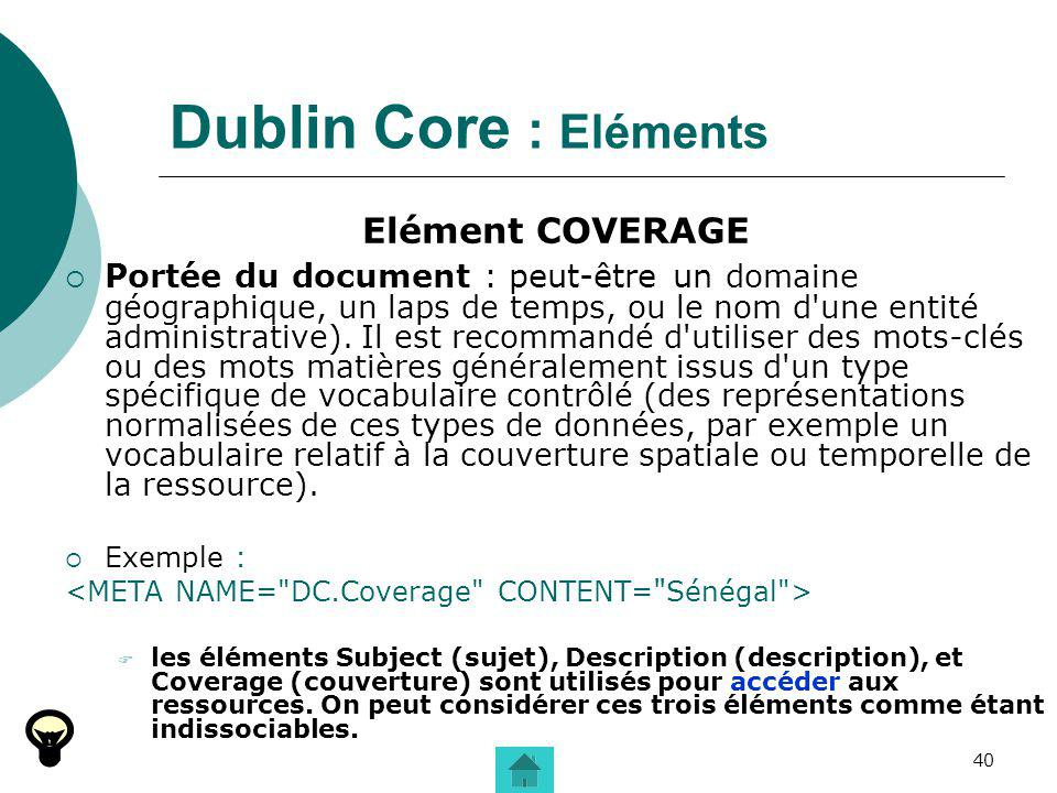 Dublin Core : Eléments Elément COVERAGE