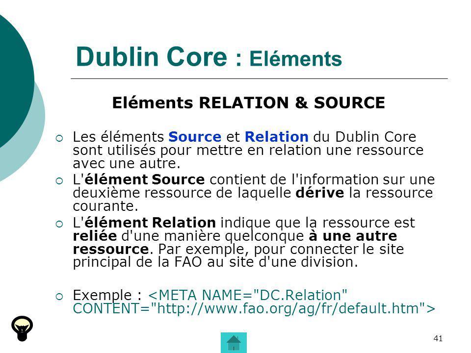Eléments RELATION & SOURCE