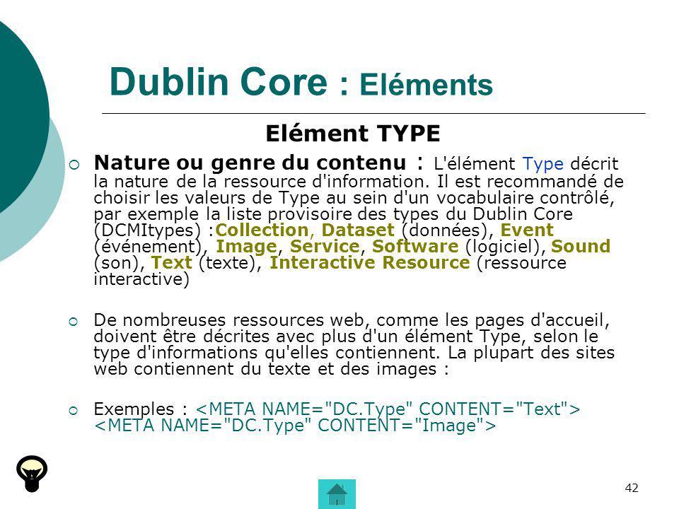 Dublin Core : Eléments Elément TYPE