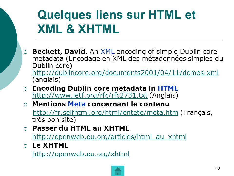 Quelques liens sur HTML et XML & XHTML