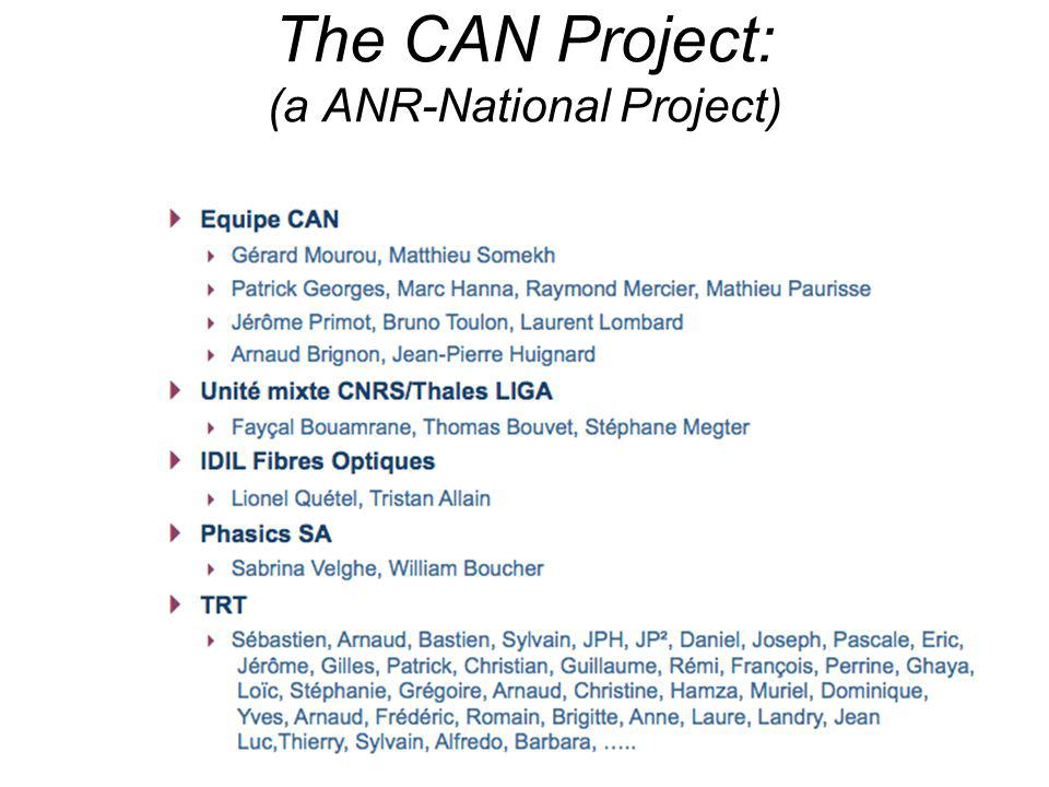 The CAN Project: (a ANR-National Project)