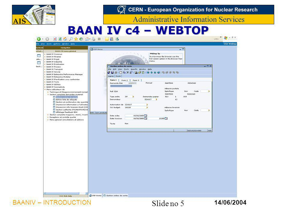BAAN IV c4 – WEBTOP BAANIV – INTRODUCTION 14/06/2004