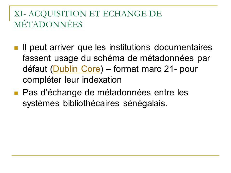 XI- ACQUISITION ET ECHANGE DE MÉTADONNÉES