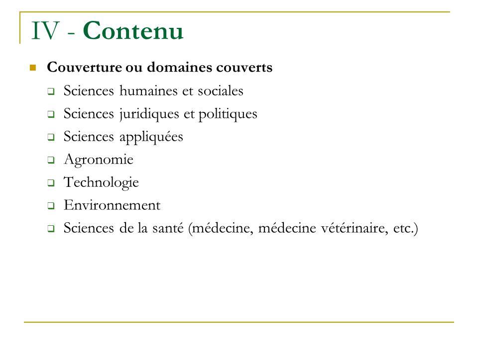 IV - Contenu Couverture ou domaines couverts