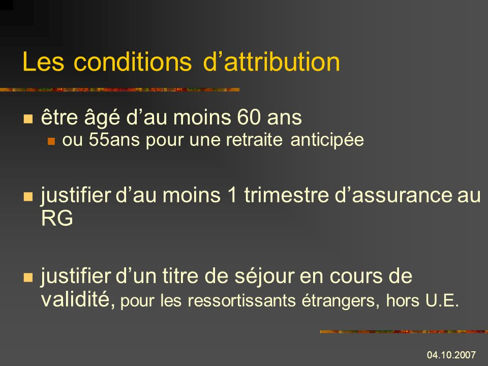 Les conditions d'attribution