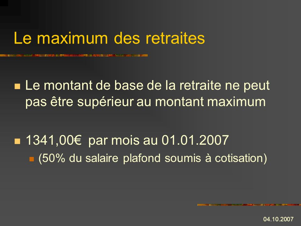 Le maximum des retraites