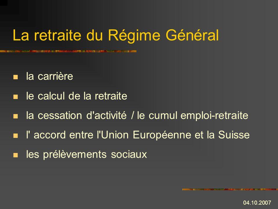 La retraite du Régime Général