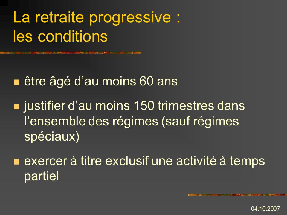 La retraite progressive : les conditions