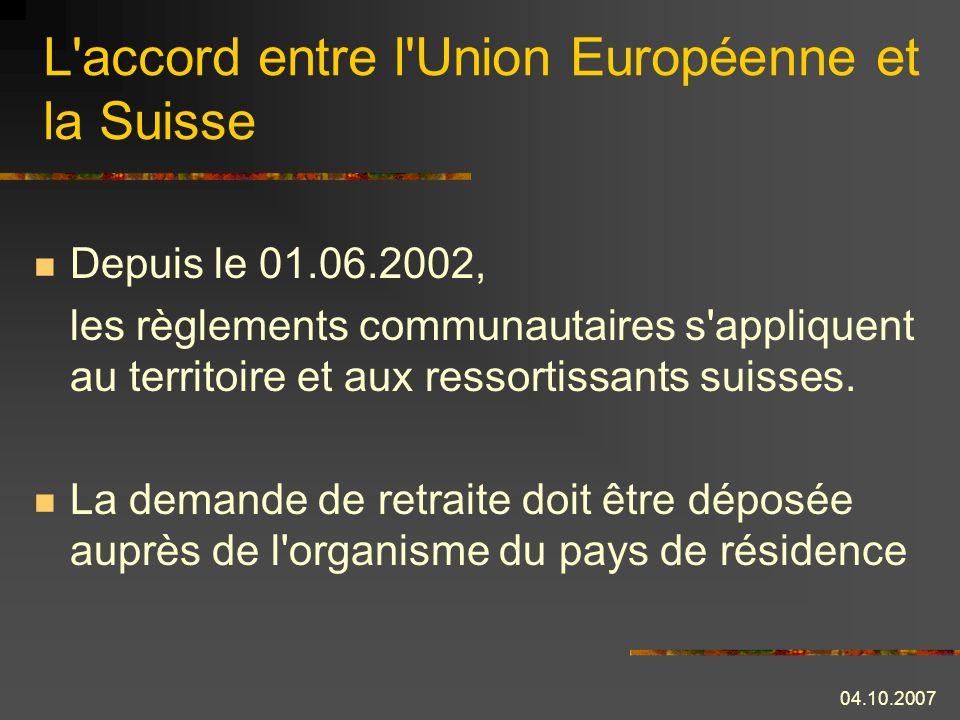 L accord entre l Union Européenne et la Suisse