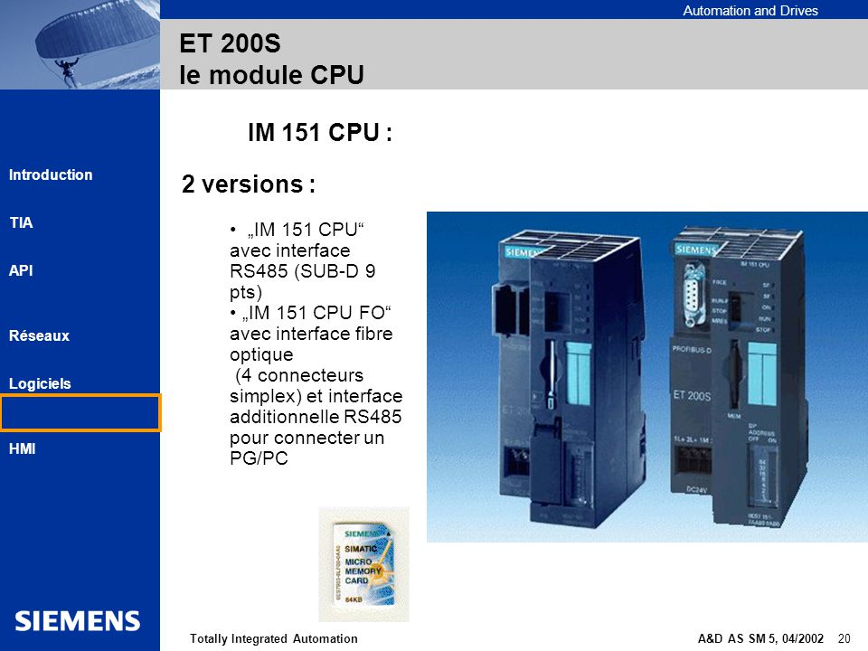 ET 200S le module CPU IM 151 CPU : 2 versions :