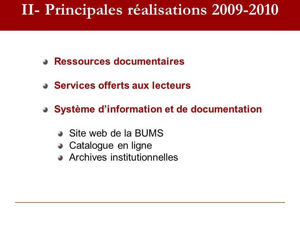 II- Principales réalisations 2009-2010