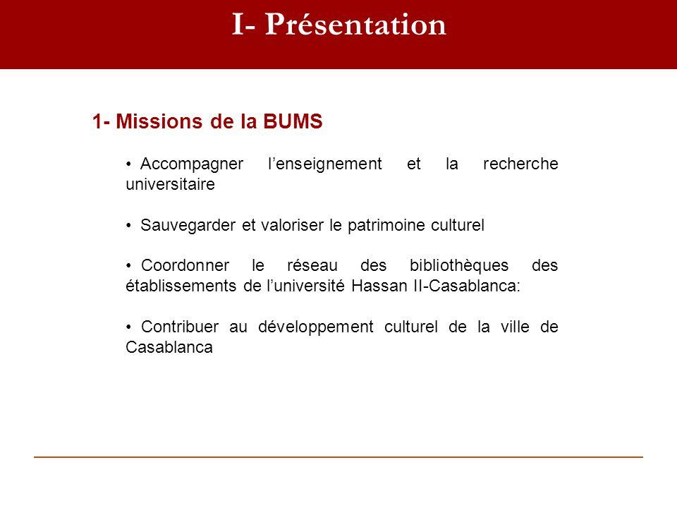 I- Présentation 1- Missions de la BUMS