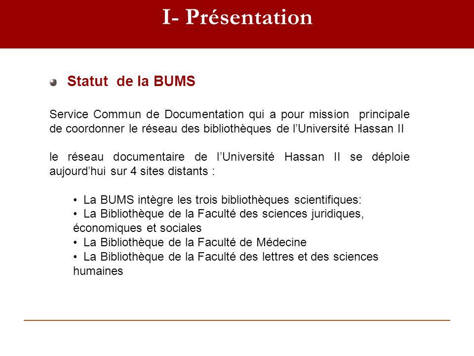 I- Présentation Statut de la BUMS