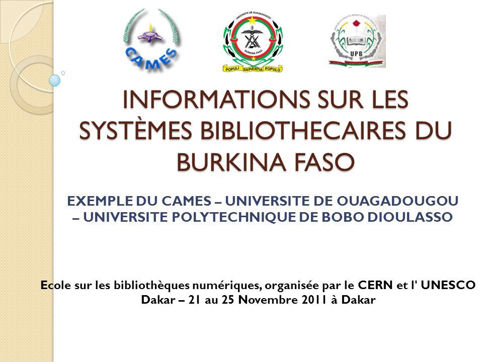 INFORMATIONS SUR LES SYSTÈMES BIBLIOTHECAIRES DU BURKINA FASO