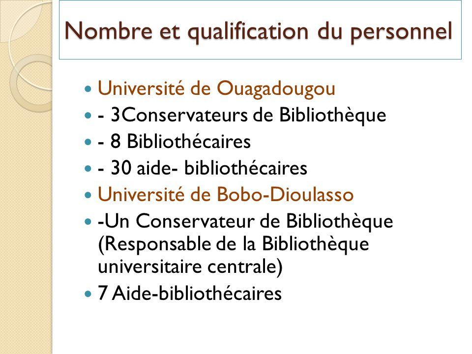 Nombre et qualification du personnel