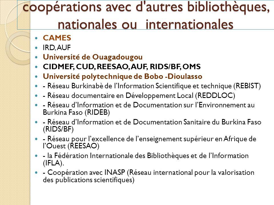 coopérations avec d autres bibliothèques, nationales ou internationales