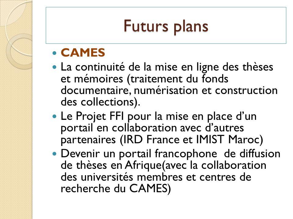 Futurs plans CAMES.
