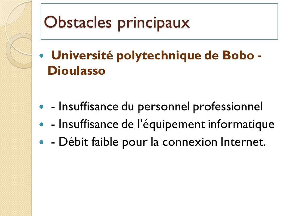 Obstacles principaux Université polytechnique de Bobo - Dioulasso