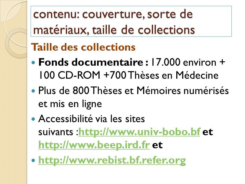 contenu: couverture, sorte de matériaux, taille de collections