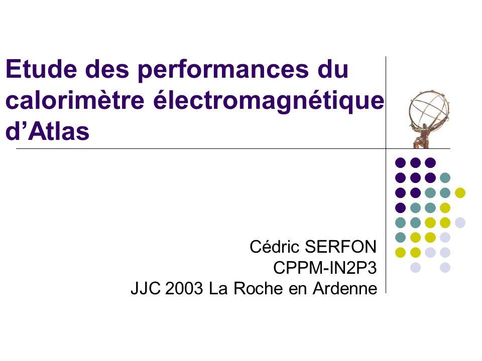Etude des performances du calorimètre électromagnétique d'Atlas
