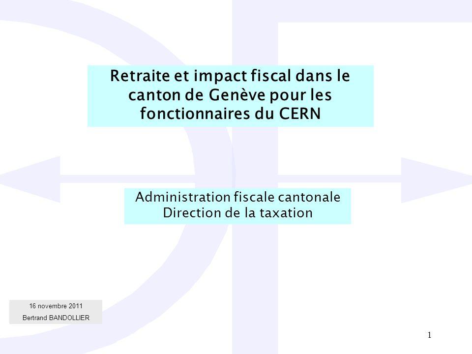 Retraite et impact fiscal dans le canton de Genève pour les fonctionnaires du CERN