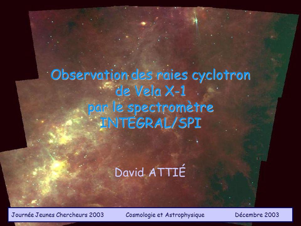 Observation des raies cyclotron de Vela X-1 par le spectromètre