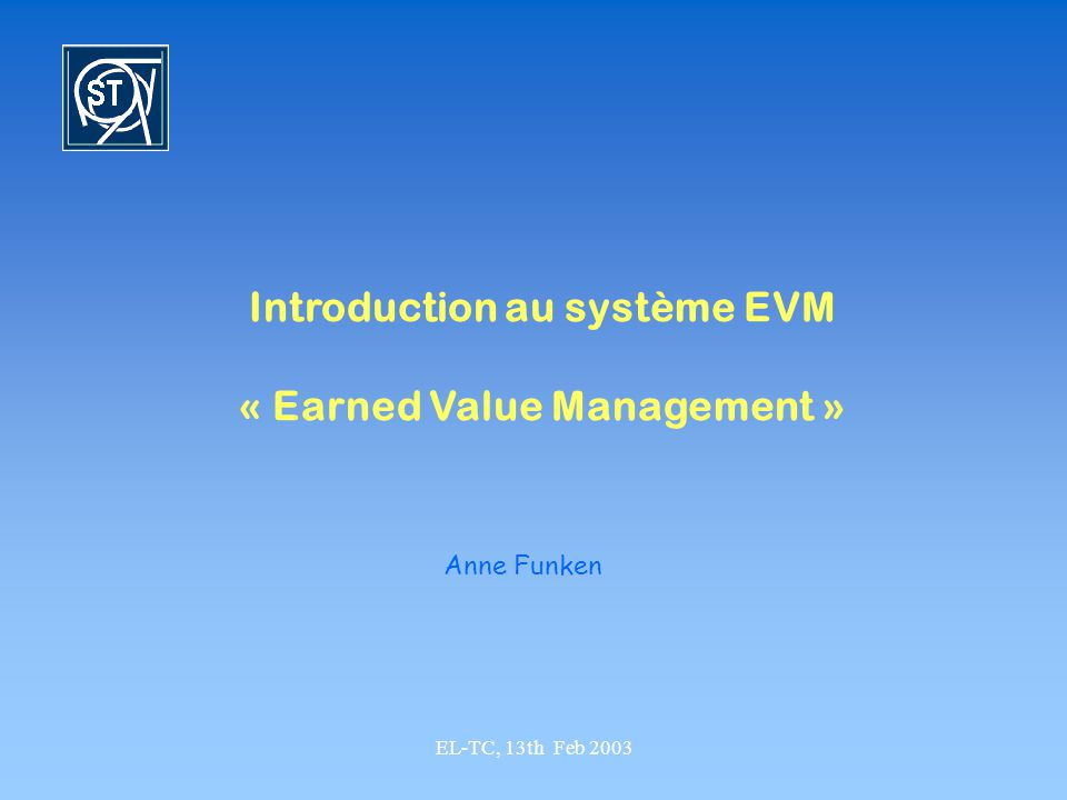 Introduction au système EVM « Earned Value Management »