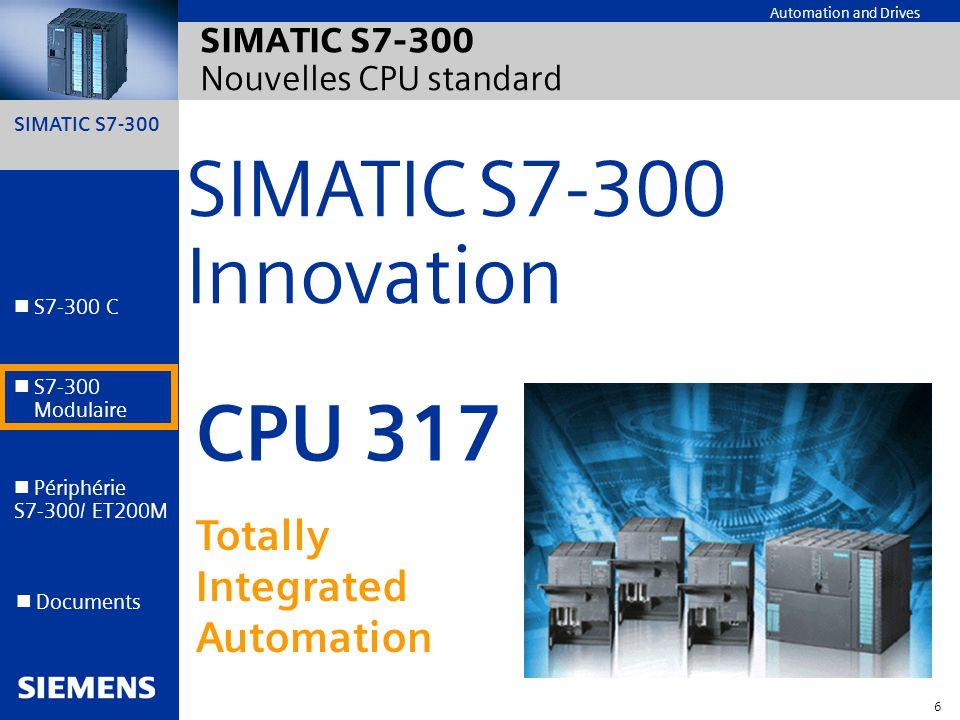 SIMATIC S7-300 Nouvelles CPU standard