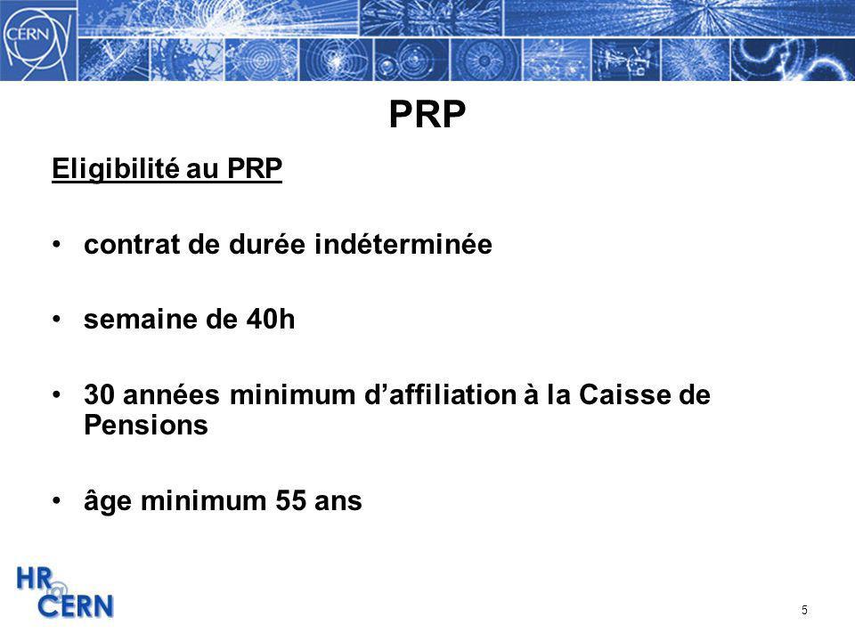 PRP Eligibilité au PRP contrat de durée indéterminée semaine de 40h