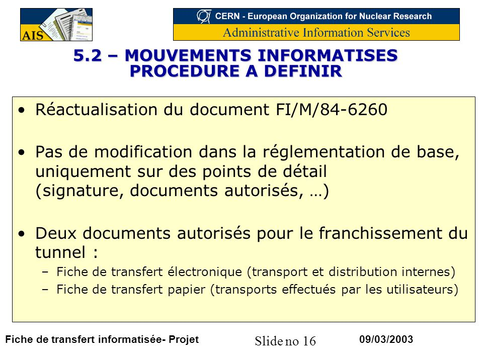 5.2 – MOUVEMENTS INFORMATISES PROCEDURE A DEFINIR