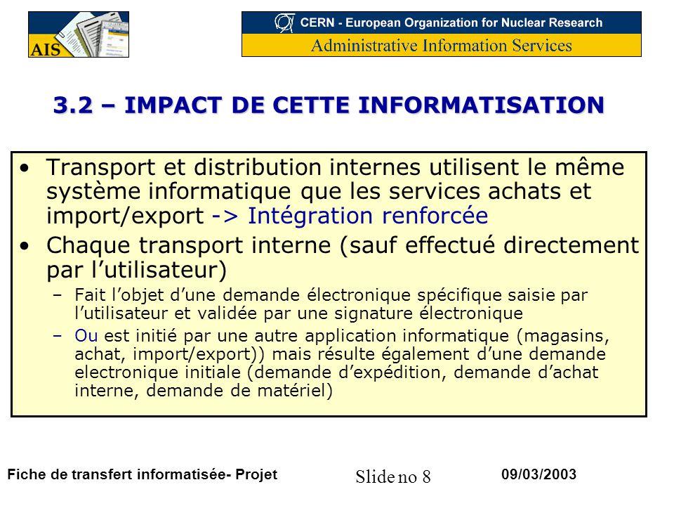 3.2 – IMPACT DE CETTE INFORMATISATION