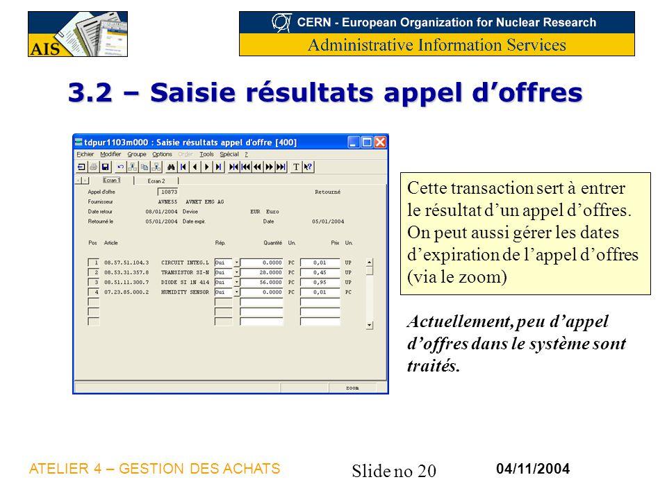 3.2 – Saisie résultats appel d'offres