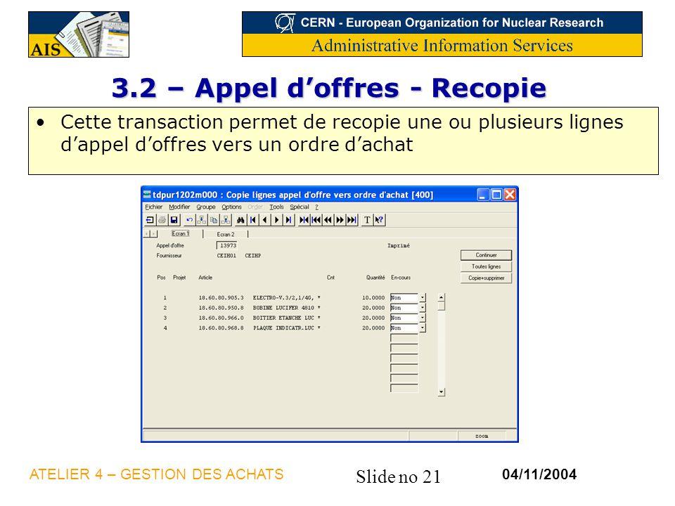 3.2 – Appel d'offres - Recopie
