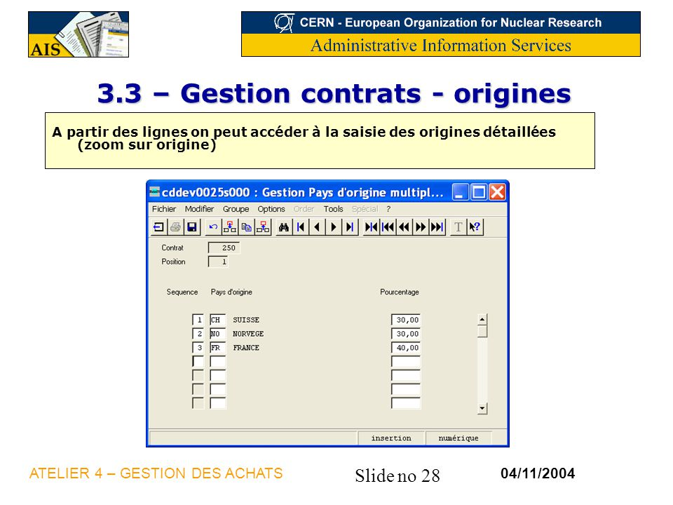 3.3 – Gestion contrats - origines