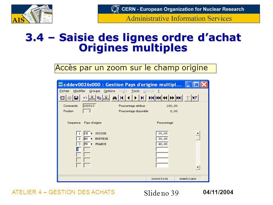 3.4 – Saisie des lignes ordre d'achat Origines multiples