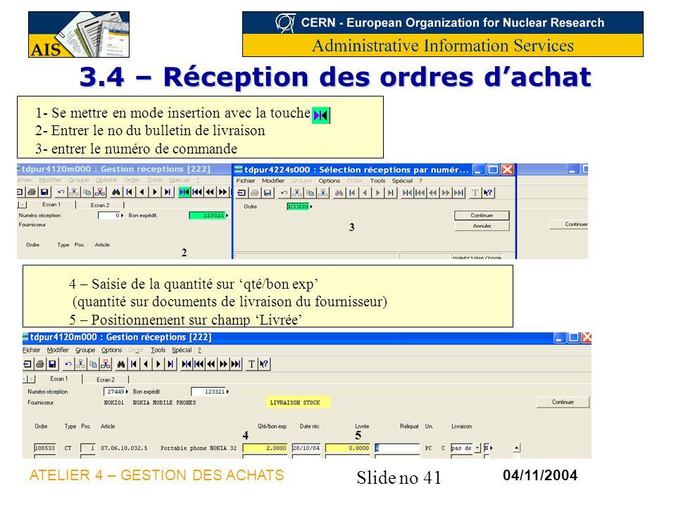 3.4 – Réception des ordres d'achat