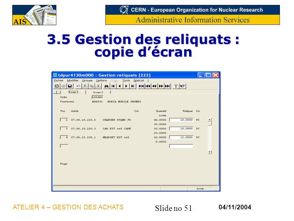3.5 Gestion des reliquats : copie d'écran