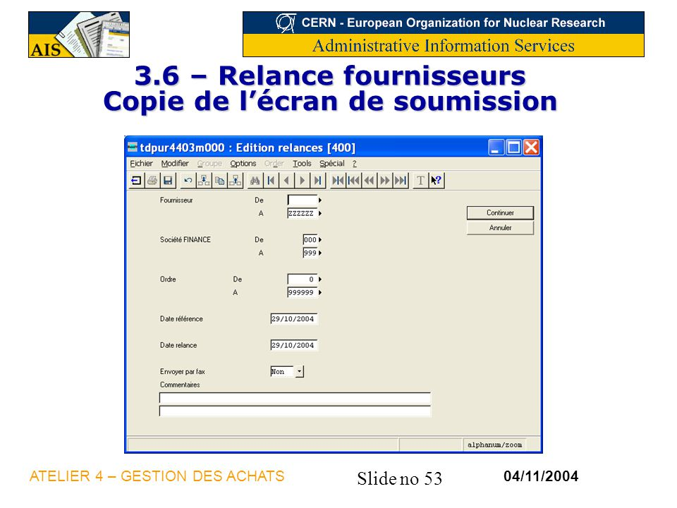 3.6 – Relance fournisseurs Copie de l'écran de soumission
