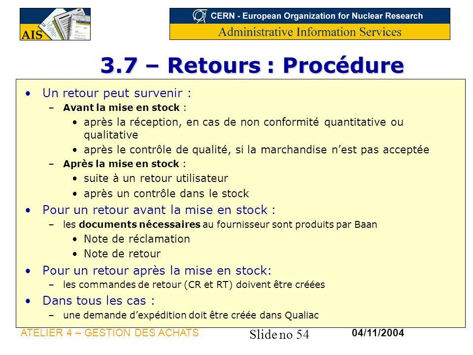 3.7 – Retours : Procédure Un retour peut survenir :