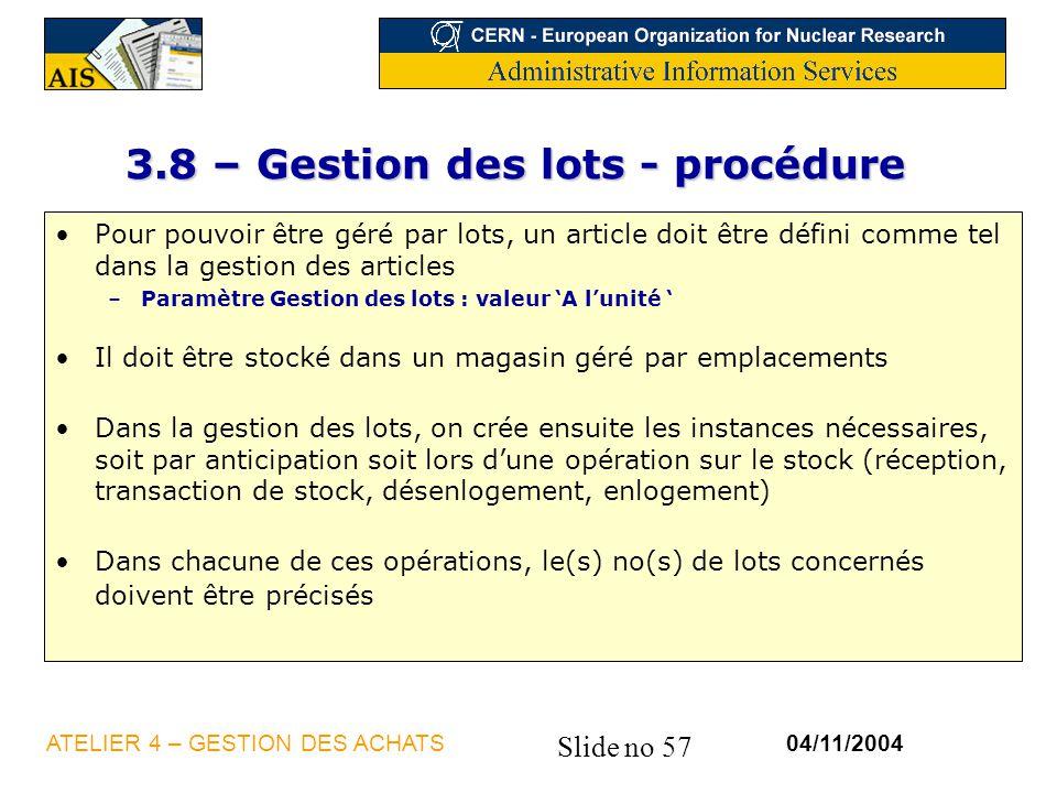 3.8 – Gestion des lots - procédure