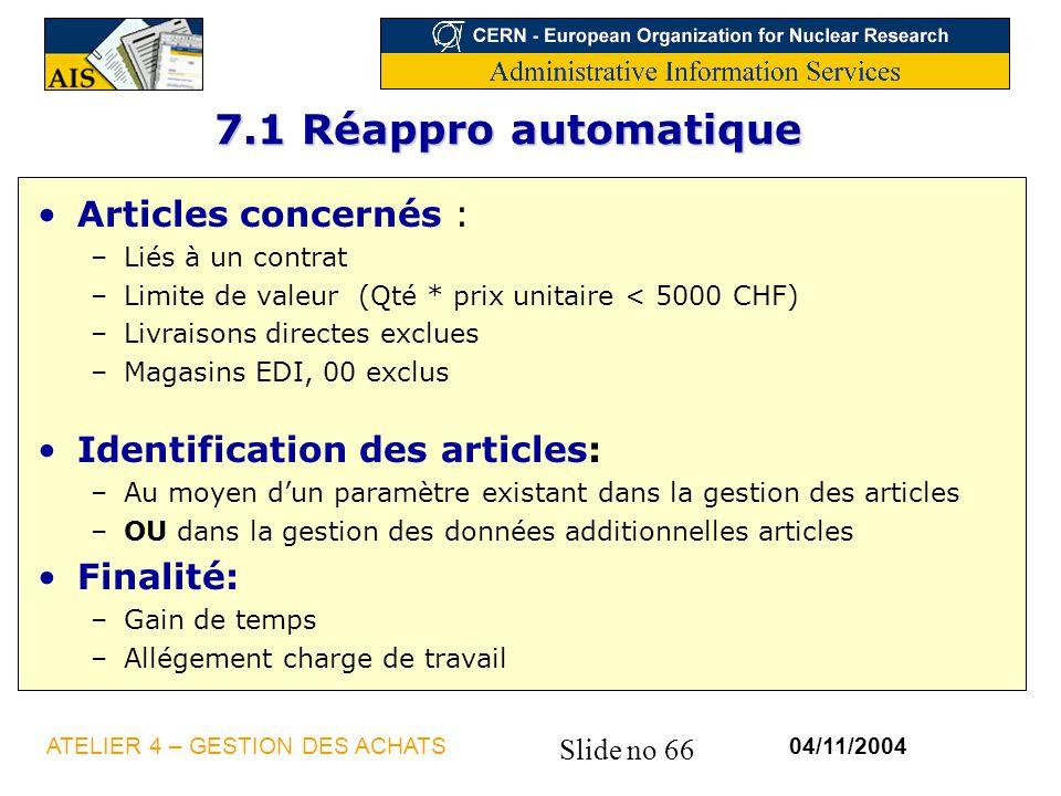 7.1 Réappro automatique Articles concernés :