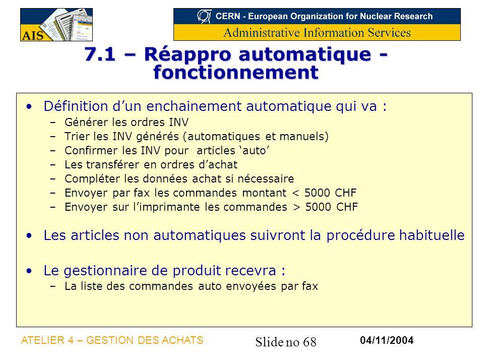 7.1 – Réappro automatique - fonctionnement